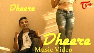 Dheere Dheere | Latest Hindi Music Video | by Kannu Sameer, Maggi Yodha