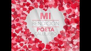 Poeta Callejero - Mi Bendicíon ( Video Oficial )