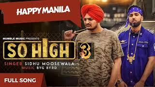 So High 3 Happy Manila | SIDHU MOOSE WALA | funny Pakistani Punjabi Song | New Punjabi Songs 2017