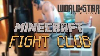 MINECRAFT FIGHT CLUB