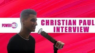"""Christian Paul Talks Living His Dream, Missing """"Normal Life"""" Events, & More!"""