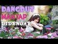 Download Video Download Lagu Dangdut Terbaru 2018 Terpopuler | Enak Banget Didengar | Mantap Banget 3GP MP4 FLV