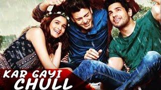 ladki beautiful  kar gayi chull full song Kapoor & Sons shiamakladki beautiful kar gayi chull lyrics