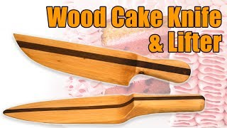 Make a Wood Knife & Wood Cake Lifter Set | Homemade Woodworking Project from Woodworkweb