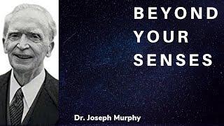 Joseph Murphy - Beyond Your Senses - Extrasensory Perception