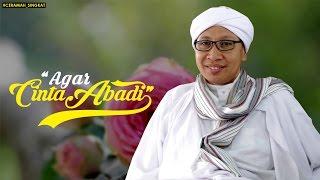 Buya Yahya | Agar Cinta Abadi || English Sub || In order to love eternal