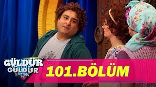 Güldür Güldür Show 101. Bölüm Tek Parça