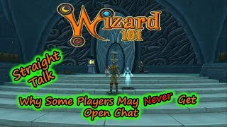 Wizard101 Straight Talk - Why Some Players Can NEVER Get Open Chat