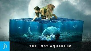 The Lost Aquarium - Surreal Photo Manipulation in Photoshop (Speed Art)