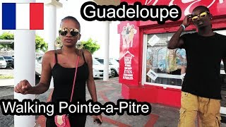 Guadeloupe - Walking around Pointe-a-Pitre  (1/3) - 2017 4K
