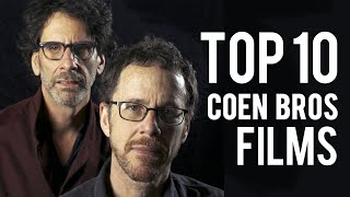 Top 10 Coen Brothers Films | Ryan's Theory
