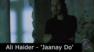 Jaanay Do by Ali Haider | ArtistAloud