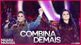 Maiara e Maraisa – Combina Demais - DVD Ao Vivo Em Campo Grande