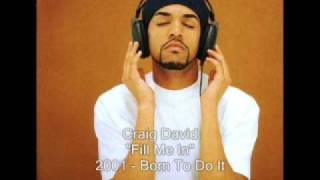 Craig David - Fill Me In