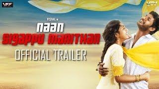 'Naan Sigappu Manithan' | Official Trailer | Vishal, Lakshmi Menon