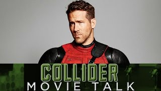 Deadpool Behind The Scenes Drama - Collider Movie Talk