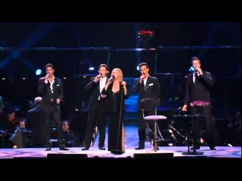 Barbra Streisand with Il Divo - Evergreen