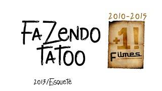 Tattoo (Comédia Da Bahia)