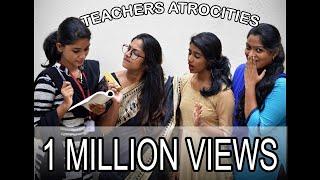 Teacher Atrocities    Types of Teachers    Teaching Paridhabangal