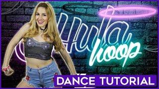 HULA HOOP - Daddy Yankee   DANCE TUTORIAL   A Bailar con Maga