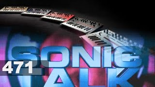 Sonic TALK 471 - Didn't See That Coming