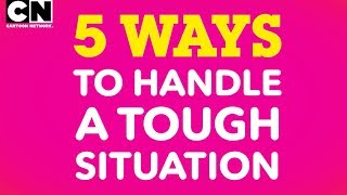 Stop Bullying Speak Up | 5 Ways to Handle a Tough Situation | Cartoon Network