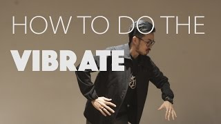 How to Vibrate (Popping) - Start From Scratch Ep 8