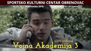 VOJNA AKADEMIJA 3   -   SKC Obrenovac  (promo)
