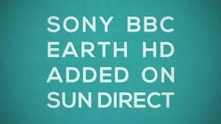Sony BBC Earth HD - Added on SUN DIRECT