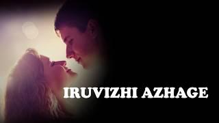 Iruvzhi azhage from Album