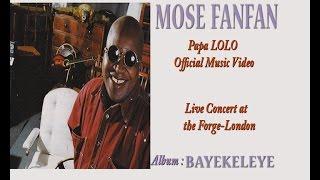 Papa Lolo - Mose Fanfan