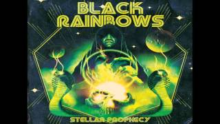 Black Rainbows - Stellar Prophecy (2016) (Full Album)
