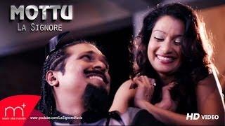 La Signore (Lahiru Perera) - Mottu - [Official Music Video]