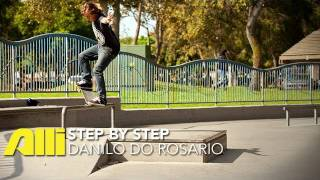 How To Nollie Frontside Nosegrind, Danilo do Rosario, Alli Sports Skateboard Step By Step Trick Tips