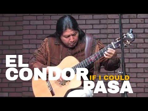 El Condor Pasa If I Could Guitar and Pan Flute Best Version Live