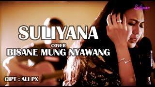 Bisane Mung Nyawang - Nanda Feraro ( cover by Suliyana )