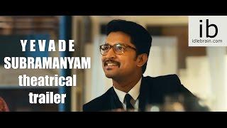 Yevade Subramanyam theatrical trailer -idlebrain.com