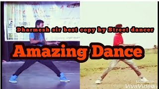 dharmesh sir the best Dance,  YTT india keep watching.