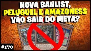 BANLIST PELUGUEL E AMAZONAS , VÃO SAIR DO META ? - Yu-Gi-Oh! Duel Links