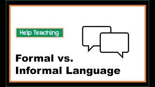 Formal vs Informal Language