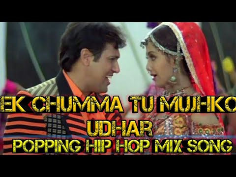Xxx Mp4 Ek Chumma Tu Mujhko Full Popping And Hip Hop Mix Song By Dance Remix 3gp Sex