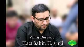 Haci Sahin - Yalnis Dusunce