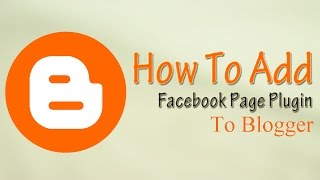 How to add Facebook Page Plugin to Blogger - 2017