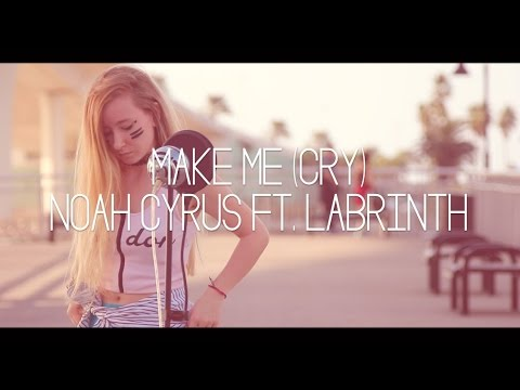 watch Make Me (Cry) Noah Cyrus ft. Labrinth (Cover)