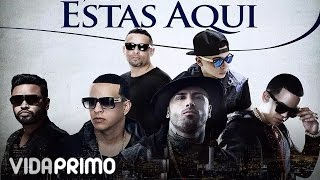 DJ Nelson - Estas Aqui ft. Nicky Jam, Daddy Yankee J Alvarez & Zion [Lyric Video]