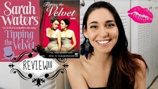 Tipping the Velvet  - Book Review + Movie Talk