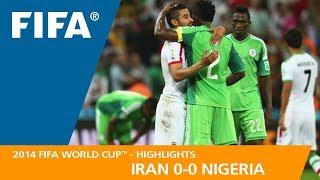 IRAN v NIGERIA (0:0) - 2014 FIFA World Cup™