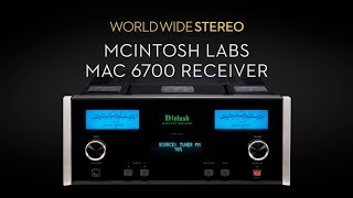 McIntosh Labs MAC6700 Stereo Receiver Product Tour