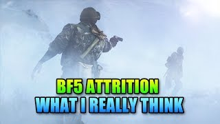 How I See Attrition vs How DICE Sees Attrition - Battlefield 5