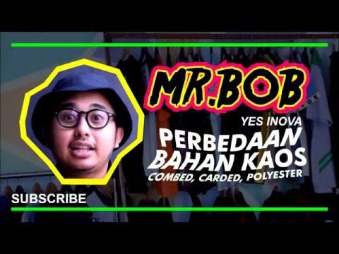 Mr. BOB   #1 (PERBEDAAN BAHAN KAOS)